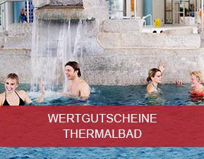 Eintrittswertgutscheine Thermalbad